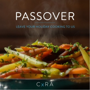 CxRA Delivering Passover Seder Dinners